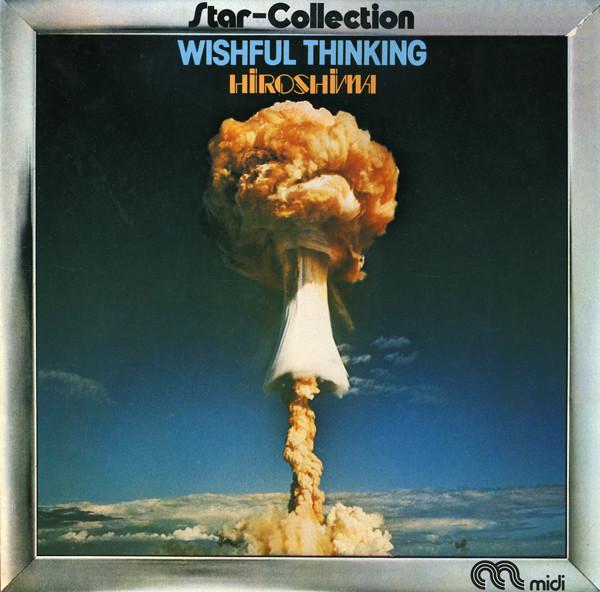 Wishful Thinking – Hiroshima vinyl