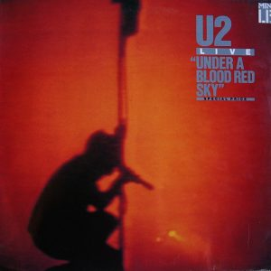 U2 ‎– Under A Blood Red Sky